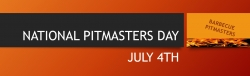 July 4th is National Pitmasters Day
