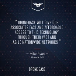 RE/MAX Creates Strategic Alliance with DroneBase for Aerial Imagery Services