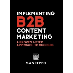 7-Step B2B Content Marketing Implementation Framework