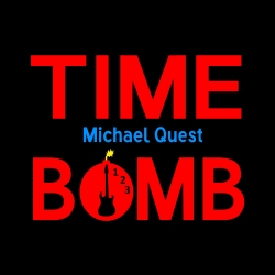 Indie Music Artist Michael Quest Releases His First EP, Time Bomb
