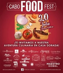 Total Success the First Edition of Cabo Food Fest by Casa Dorada Los Cabos, Resort & Spa