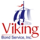 Viking Bond Service, Inc.