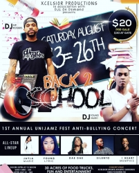 Xcelsior Productions Present Unijamz Music Fest Back to School Edition