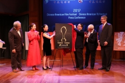 2017 Chinese American Film Festival & Chinese American TV Festival; Celebrates a Grand Debut of a