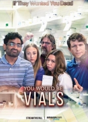 "It's World Pharmacy Day – The Red Band Trailer for the Amazon Prime Pharmacist Comedy Series ""Vials"" Has Been Dispensed"