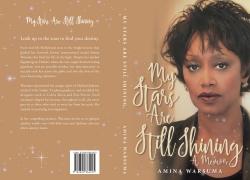 """""""My Stars Are Still Shining"""" a Memoir by Amina Warsuma"""
