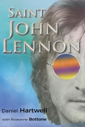 "John Lennon is Alive in the New Novel ""Saint John Lennon"""