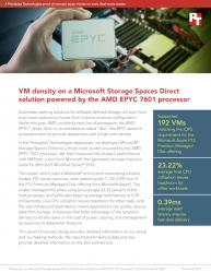 Principled Technologies Proof-of-Concept Study Measured VM Density on a Microsoft Storage Spaces Direct Solution Powered by the AMD EPYC 7601 Processor