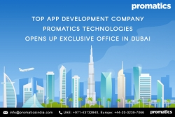 Top App Development Company Promatics Technologies Opens Up Exclusive Office in Dubai