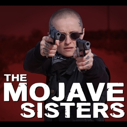 """The Mojave Sisters"" Season 1 Now Available on Amazon Prime"