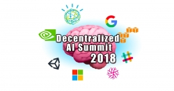 Machine Learning, Artificial Intelligence, Blockchain, Cryptocurrency and IoT Collide and Convene at the Decentralized AI Summit 2018, February 1, San Francisco