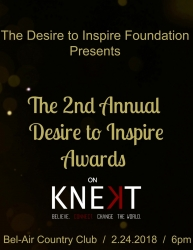 The 2nd Annual Desire to Inspire Awards Partners with KNEKT TV to Bring the Awards Show Live to the World