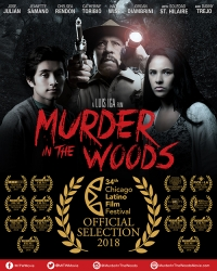 """Murder in the Woods"" with Danny Trejo Will Have Its Midwest Festival Premiere at the 34th Annual Chicago Latino Film Festival"