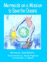 Creative New Children's Book Debuts, Teaching a Strong Message on Environmental Awareness, Water Pollution, and Conservation of the Blue Planet