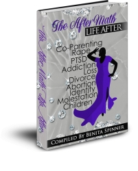 "Entertainment Company Head, Benita Spinner Publishes the Voices of 10 Women Who Have Triumphed, Introducing ""The AfterMath Life After"""