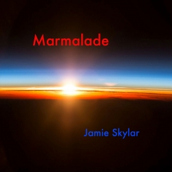 "Jamie Skylar's ""Marmalade"" Advocates Enlightened Thinking Over Archaic, Myopic and Elitist Attitudes"