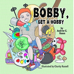 "New Children's Book Encourages Children to ""Unplug"" and Discover the Joy of Hobbies"