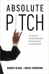 Absolute Pitch Releases the Secrets to Dramatically Improve Business Performance