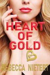 """""""Heart of Gold"""" Novel Empowers Women"""