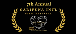 7th Annual Garifuna International Indigenous Film Festival to Commence May 25 - June 3, 2018 in Venice, California.