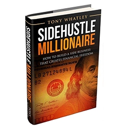 "New Book ""Sidehustle Millionaire"" Teaches How a Part-Time Business Can Create Financial Freedom"