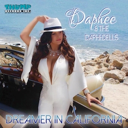 """Thump Records Announces New Album """"Dreamer in California,"""" by Daphee and The Daphi-Dells"""