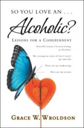 Inspiring New Book About Alcoholism, Shifts Our Focus from the Problem to Solutions - Aimed at Saving Children, is Published
