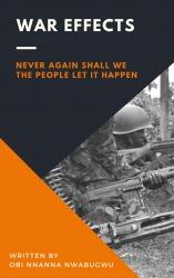 Obi Nnanna Nwabugwu Tells the Biafran War Story from an Original Perspective