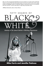 """Fifty Shades of Black and White"": New Book Details Lawsuit Behind Publishing Phenomenon, ""Fifty Shades of Grey"""