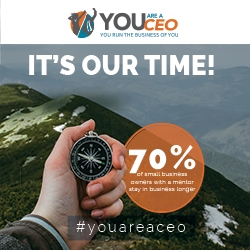 You Are A CEO Upcoming Event: It's Our Time. Find Out How They Are Leveling the Playing Field so Everyone Can Accelerate Their Success in Life, Career and Business