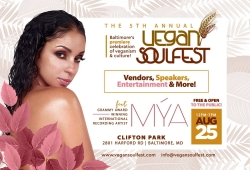 5th Annual Vegan Soulfest in Baltimore Features Grammy Winning Recording Artist and Vegan, Mya