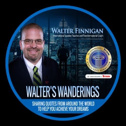Walter Finnigan, John Maxwell Certified Team Member, Releases Walter's Wanderings. This is LEAF Advising Second Digital Release.