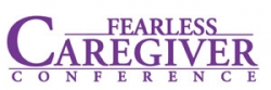 One-Day Fearless Caregiver Trainings to Recognize and Support Family Caregiver – Coming to Your City