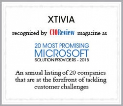 XTIVIA Named One of 2018's Most Promising Microsoft Solution Providers by CIOReview Magazine