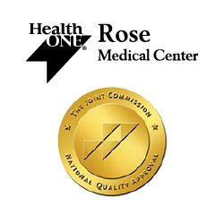Rose Medical Center Reaccredited with Advanced Certification for Spine Surgery and Total Hip, Total Knee Replacement from The Joint Commission