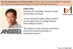 Justin Choi, Anixter General Counsel Featured on The Law Department as a Business Enabler by Chuki Obiyo