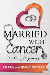 IndieGo Publishing Announces the Release of Married With Cancer: One Couple's Journey, by Eileen and Jimmy Newell, for Breast Cancer Awareness Month