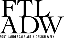 Art Fort Lauderdale® Co-Founders Partner with Leading Cultural Institutions Throughout the City for Inaugural Fort Lauderdale Art & Design Week (January 19-27, 2019)
