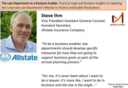 Steve Ihm, Allstate VP Assistant General Counsel Featured on The Law Department as a Business Enabler by Chuki Obiyo of Morae Global