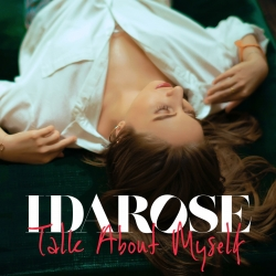 "Idarose Releases Highly-Anticipated Debut Single ""Talk About Myself"""