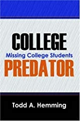 Missing College Students Trigger Search for a Serial Predator; New Book by Todd Hemming Now Available