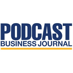 Streamline Publishing Launches Podcast Business Journal: New Publication Focused on the Business of Podcasting