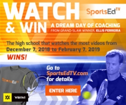 SportsEdTV Offers High School Tennis Players a Chance to Win a Grand-Slam Coaching Day