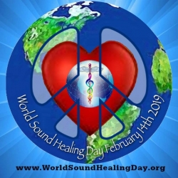 Shifting Consciousness on Earth with Sound - World Sound Healing Day February 14