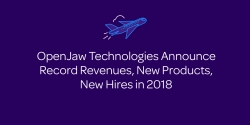 OpenJaw Technologies Announce Record Revenues, New Products, New Hires in 2018
