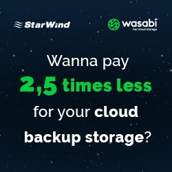StarWind and Wasabi Hot Cloud Storage Launch Joint Solution to Ensure Secure Hybrid Storage for Backups and Data Recovery in Virtually Single Click