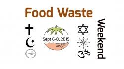 Food Waste Weekend - Thou Shall Not Waste Food