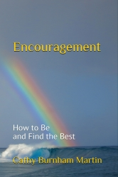 New Encouragement Book by Communications Expert Cathy Burnham Martin Released by Quiet Thunder Publishing