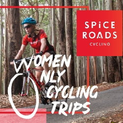 SpiceRoads Cycling Launches New Women Only and Solo Only Trips