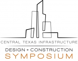 ACEA Presents the Central Texas Infrastructure Design & Construction Symposium Featured Keynote Speaker Shares Stats and Information on Future Growth